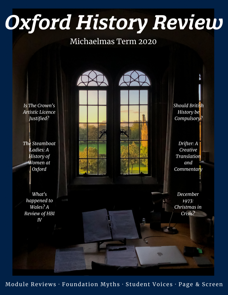 Michaelmas 2020 edition of Oxford History Review's magazine.