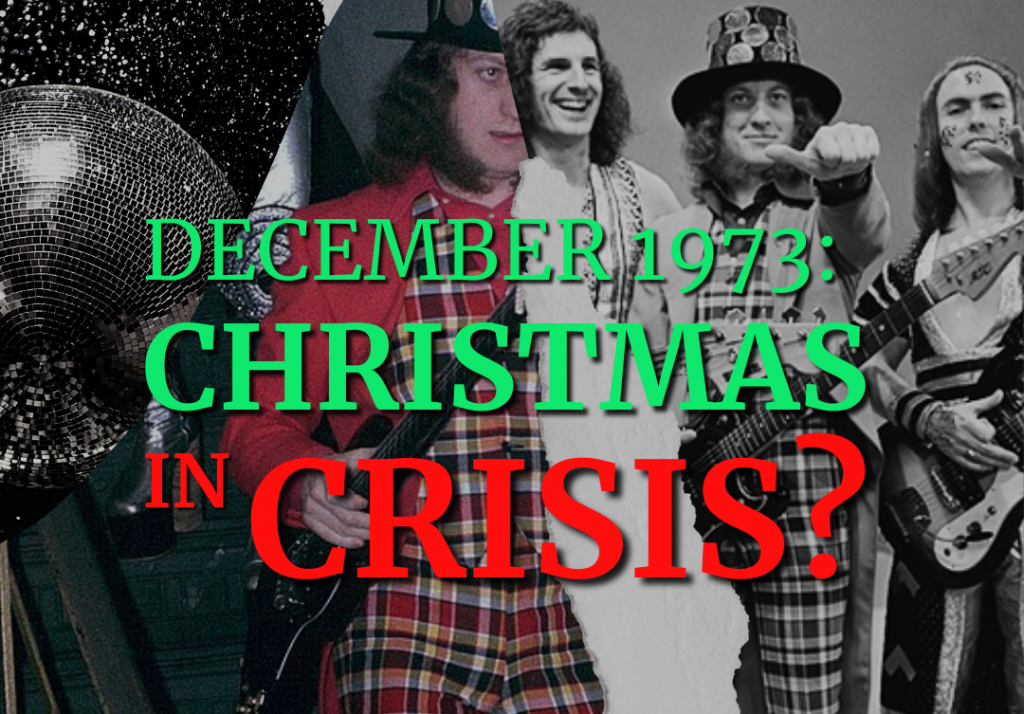December 1973: Christmas in Crisis?